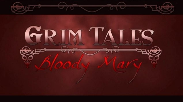 Grim Tales 5: Bloody Mary